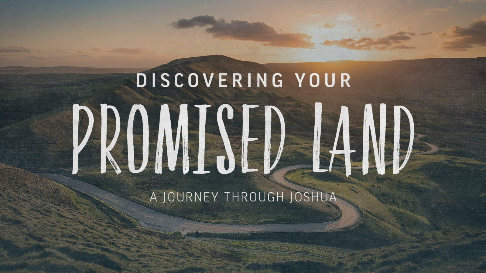 Discovering Your Promised Land - A Journey Through Joshua